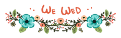We Wed